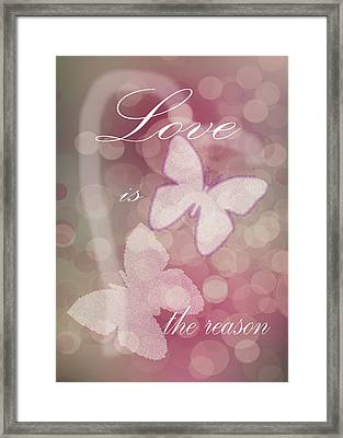 Love Is The Reason Framed Print by Judy Hall-Folde