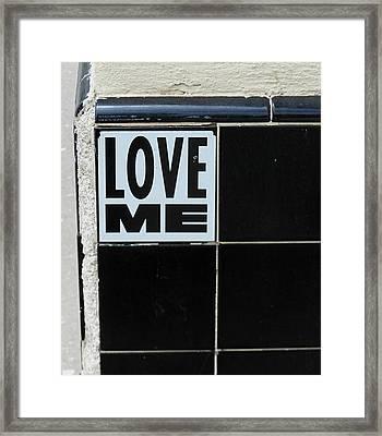 Love Me Framed Print by Gia Marie Houck