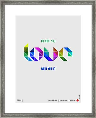 Love Poster 3 Framed Print by Naxart Studio