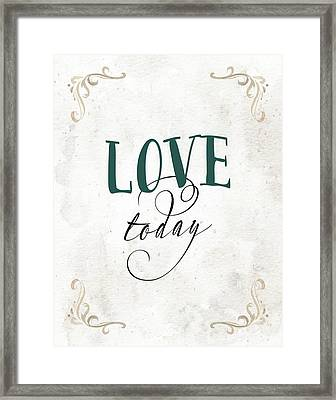 Love Today Framed Print by Tara Moss