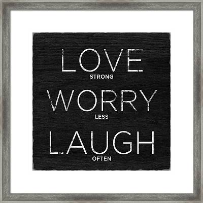 Love, Worry, Laugh (shine Bright) Framed Print by South Social Studio