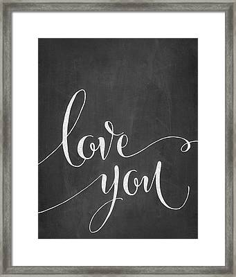 Love You Framed Print by Amy Cummings