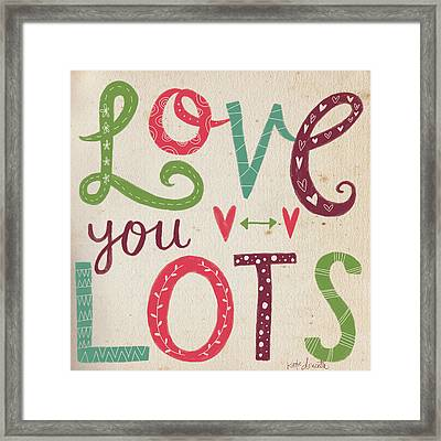 Love You Lots Framed Print by Katie Doucette