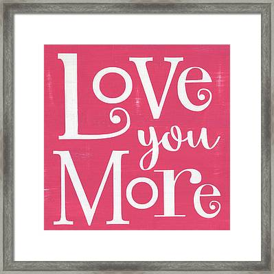 Love You More - Pink Framed Print by Alli Rogosich