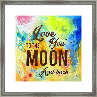 Love You To The Moon And Back  Framed Print by Ivan Guaderrama