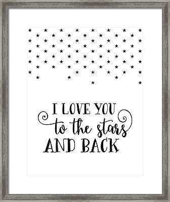 Love You To The Stars Framed Print