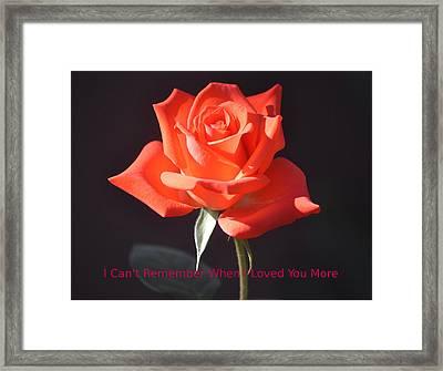 Loved You More Framed Print