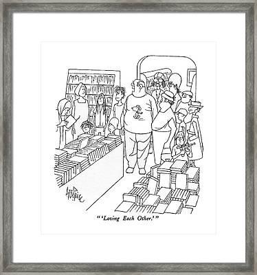 'loving Each Other.' Framed Print
