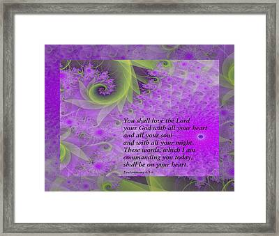 Loving God With All Your Heart Framed Print