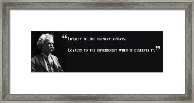 Loyalty To Country - Mark Twain Framed Print by Daniel Hagerman