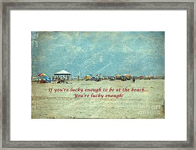 Lucky Enough Framed Print