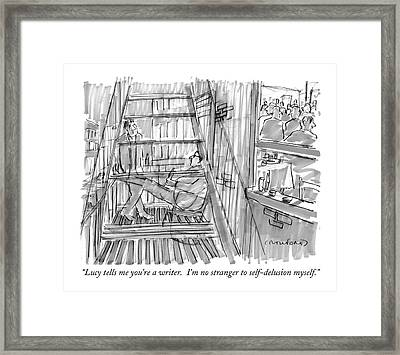 Lucy Tells Me You're A Writer.  I'm No Stranger Framed Print by Michael Crawford