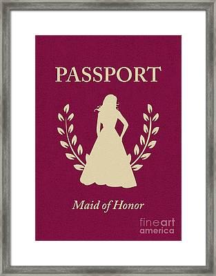 Maid Of Honor Passport Framed Print