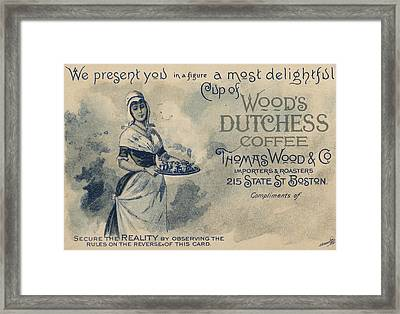 Maid Serving Coffee Advertisement For Woods Duchess Coffee Boston  Framed Print
