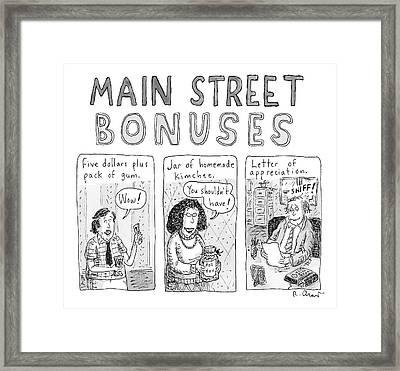 Main Street Bonuses  -  Three People Receive Five Framed Print
