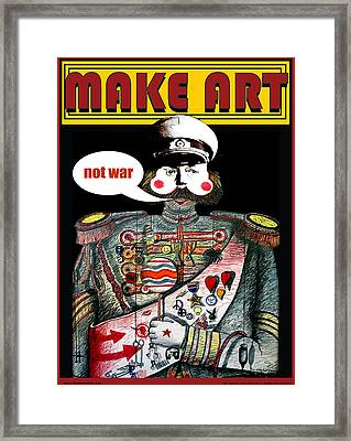 Make Art Not Art Framed Print