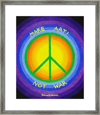 Make Art Not War Framed Print by Gerald Strine