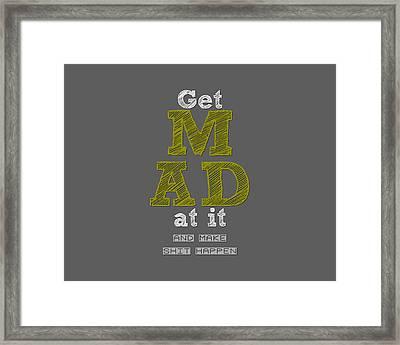Make It Happen Framed Print by Brandon Addis