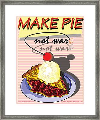 Make Pie Not War Framed Print