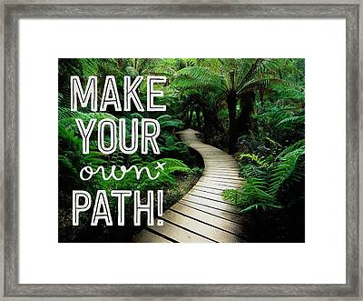 Make Your Own Path Framed Print