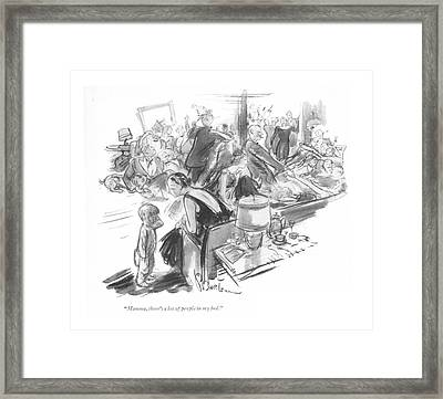 Mamma, There's A Lot Of People In My Bed Framed Print