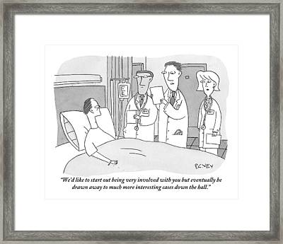 Man In Hospital Bed Speaking To Three Doctors Framed Print by Peter C. Vey