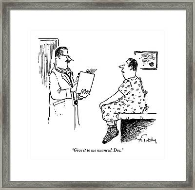 Man In Hospital Gown Sitting On Exam Table Says Framed Print