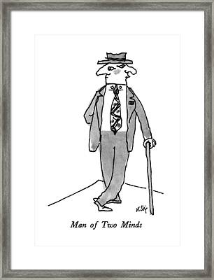 Man Of Two Minds Framed Print