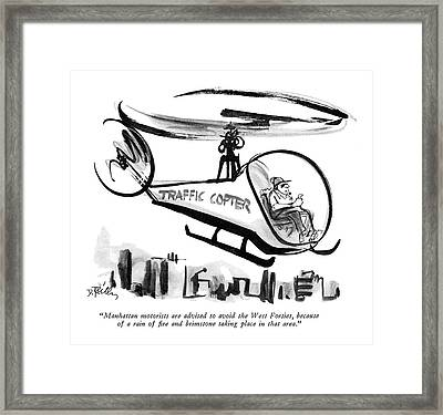 Manhattan Motorists Are Advised To Avoid The West Framed Print