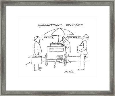 Manhattan's Diversity Framed Print by Stuart Leeds