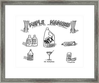 Maple Madness It Ain't Just For Pancakes Anymore! Framed Print