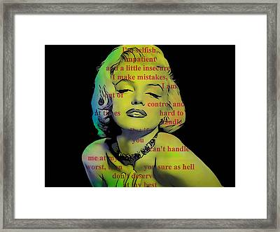 Marilyn Monroe Quote Framed Print by Dan Sproul