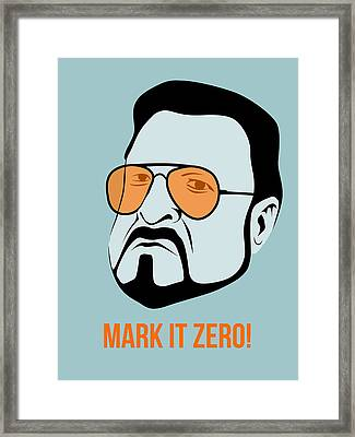 Mark It Zero Poster 1 Framed Print by Naxart Studio