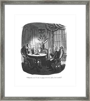 Martha And I Saw A Most Unusual Play Last Week Framed Print
