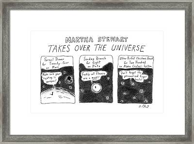 Martha Stewart  Takes Over The Universe Framed Print