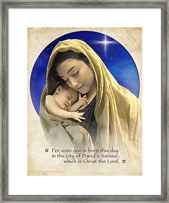 Mary And Baby Jesus Blue With Quote Framed Print by Ray Downing