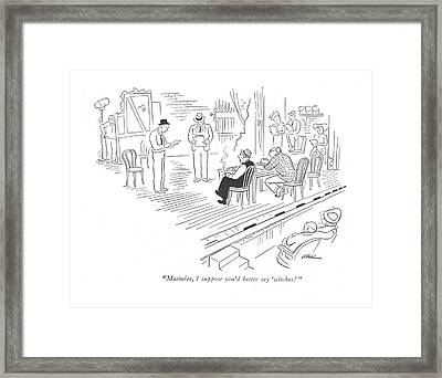 Matinees, I Suppose You'd Better Say 'witches.' Framed Print