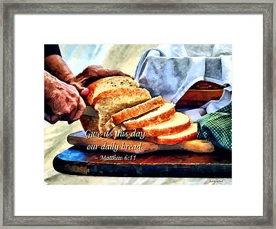 Matthew 6 11 Framed Print by Susan Savad