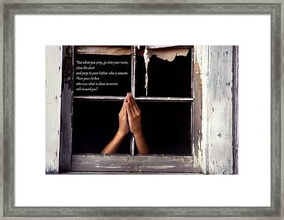 Matthew 6 6 Framed Print