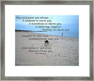 May God Grant You Always Framed Print