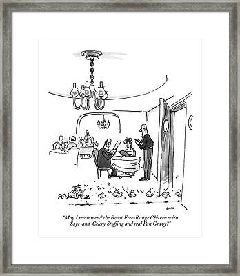 May I Recommend The Roast Free-range Chicken Framed Print
