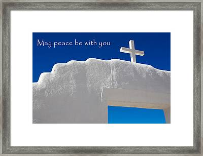 May Peace Be With You Framed Print by Marilyn Hunt