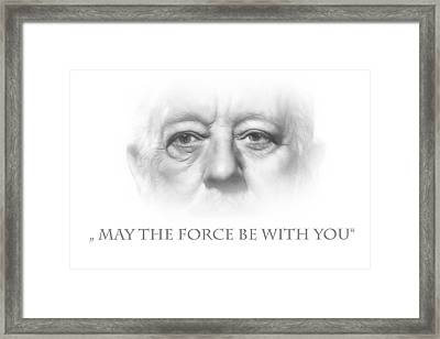 May The Force Be With You Framed Print by Steve K