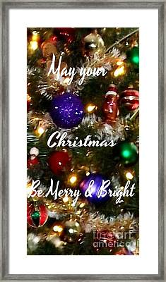 May Your Christmas Be Merry And Bright Framed Print by Gail Matthews