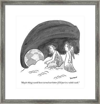 Maybe Things Would Have Turned Out Better If I'd Framed Print by John Donohue