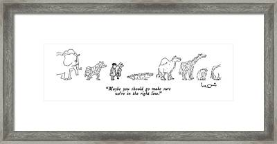 Maybe You Should Go Make Sure We're In The Right Framed Print by Arnie Levin