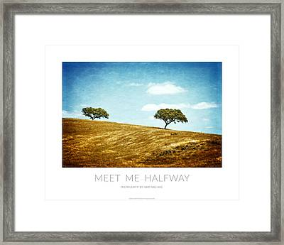 Meet Me Halfway - Poster Framed Print by Mary Machare