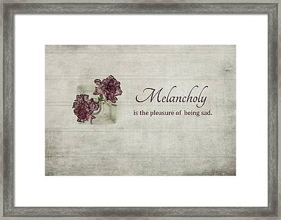 Melancholy Framed Print by Kim Hojnacki