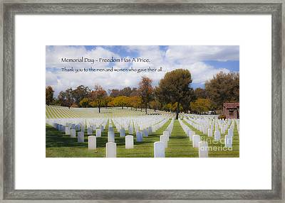 Memorial Day - Freedom Has A Price Framed Print by Jerry Cowart