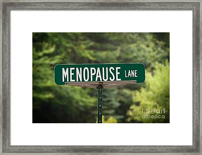 Menopause Lane Sign Framed Print by Sue Smith